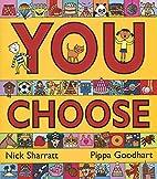 You Choose by Pippa Goodhart