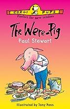 The Were-pig by Paul Stewart