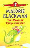 Blackman, Malorie: The Monster Crisp-Guzzler