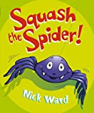 Ward, Nick: Squash the Spider