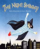 Strauss, Gwenn: The Night Shimmy
