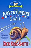 DICK KING-SMITH: The Adventurous Snail