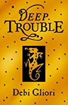 Pure Dead Trouble by Debi Gliori