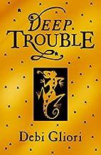 Pure Dead Trouble by Debi Gliori
