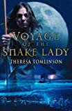 Tomlinson, Theresa: Voyage of the Snake Lady