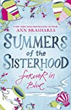 ANN BRASHARES: Summers of the Sisterhood: Forever in Blue
