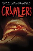 Crawlers by Sam Enthoven