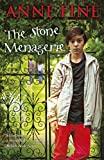 Fine, Anne: The Stone Menagerie