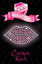 Rebel girl by Carmen Reid