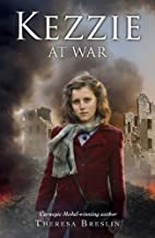 Kezzie at War by Theresa Breslin