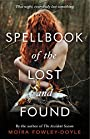 Spellbook of the Lost and Found - Mo Fowley-Doyle