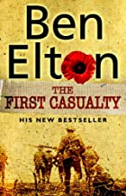 The First Casualty by Ben Elton