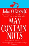 O'Farrell, John: May Contain Nuts