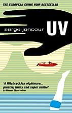 U.V. by Serge Joncour