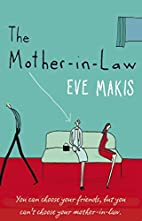 The Mother-in-Law by Eve Makis
