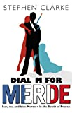 Clarke, Stephen: M Is for Merde