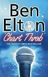Elton, Ben: Chart Throb