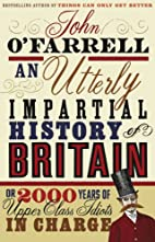 An utterly impartial history of Britain, or,…