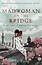 Madwoman On the Bridge and Other Stories by…