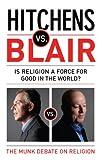 Hitchens, Christopher: Hitchens Vs Blair. Christopher Hitchens, Tony Blair