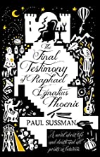 The Final Testimony of Raphael Ignatius…