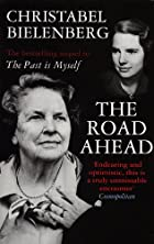 The Road Ahead by Christabel Bielenberg