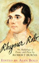 Rhymer Rab: An Anthology of Poems and Prose…