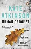 Kate Atkinson: Human Croquet
