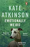 KATE ATKINSON: EMOTIONALLY WEIRD