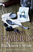 Blackberry Wine by Joanne Harris