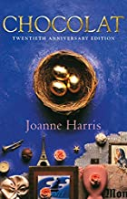 Chocolat by Joanne Harris
