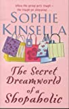 Kinsella, Sophie: Secret Dreamworld of a Shopaholic