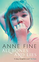All Bones and Lies by Anne Fine