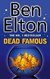 Elton, Ben: Dead Famous