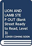 Brenner, Barbara: LION AND LAMB STEP OUT (Bank Street Ready to Read, Level 3)