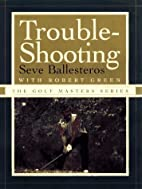TROUBLE-SHOOTING (The Golf Masters Series)…