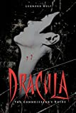 Wolf, Leonard: Dracula: The Connoisseur's Guide