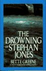 Greene, Bette: The Drowning of Stephan Jones