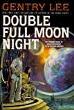 Lee, Gentry: The Double Full Moon Night