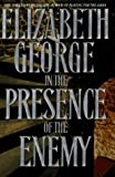 George, Elizabeth: In the Presence of the Enemy