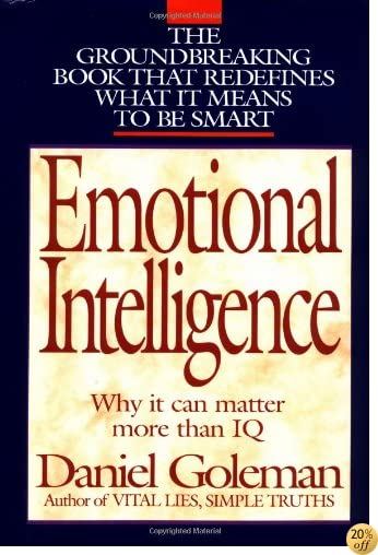 TEmotional Intelligence: Why It Can Matter More than IQ