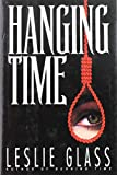 Glass, Leslie: Hanging Time