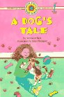 A Dog's Tale (Ready-to-Read, Level 1) by…