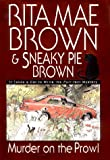 Brown, Rita Mae: Murder on the Prowl