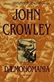 Crowley, John: Daemonomania