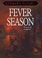 Fever Season (Benjamin January, Book 2) by…