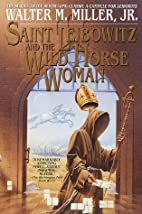 Saint Leibowitz and the Wild Horse Woman by…