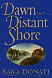 Donati, Sara: Dawn on a Distant Shore