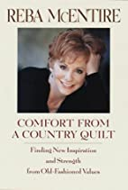 Comfort from a Country Quilt: Finding New…