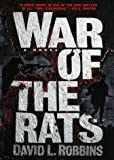 David L. Robbins: The War of the Rats